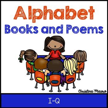 Alphabet Books and Poems {I-Q}