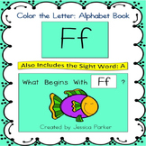 "Alphabet Book for Letter F: ""Color the Letter"" Alphabet Book - Sight Word A!"