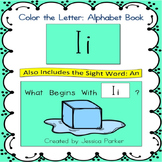 "Alphabet Book for Letter I: ""Color the Letter"" Alphabet Book - Sight Word AN!"
