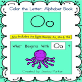 "Alphabet Book for Letter O: ""Color the Letter"" Alphabet Book - Sight Words, Too!"