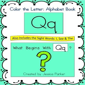 "Alphabet Book for Letter Q: ""Color the Letter"" Alphabet Bo"