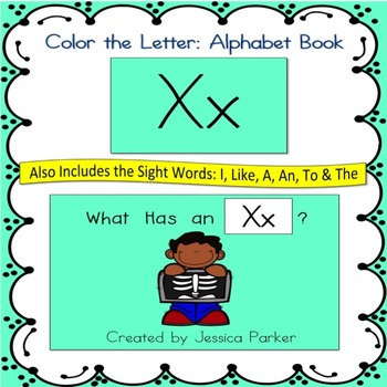 "Alphabet Book for Letter X: ""Color the Letter"" Alphabet Book - Sight Words, Too!"