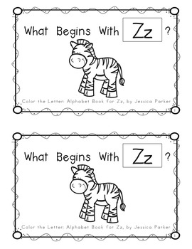 "Alphabet Book for Letter Z: ""Color the Letter"" Alphabet Book - Sight Words, Too!"