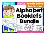 BUNDLE of Alphabet Booklets in English {predictable sentences}