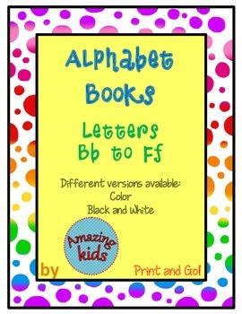 Alphabet Books Bb to Ff