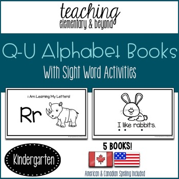Alphabet Books Letters Q to U and Activities