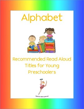 Alphabet Books: Recommended Read Alouds for Young Preschoolers