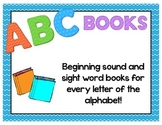 Alphabet Books & Sight Word Practice