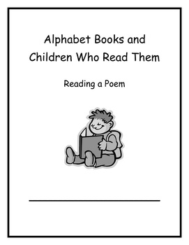 Alphabet Books and Children Who Read Them Week 5 Read a Po