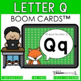 Alphabet Boom Cards - Letter Q (Letter Recognition and Let