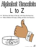 Alphabet Bracelets L-Z