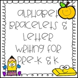 Alphabet Bracelets and Letter Writing for Pre-K & K