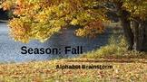 Alphabet Brainstorm: Fall (Season)