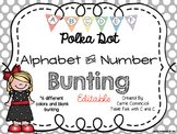 Editable Alphabet Bunting with Colorful Polka Dots {Includes Numbers}
