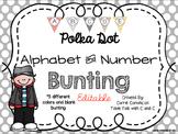 Editable Alphabet Bunting Polka Dots red, black, gray, gol