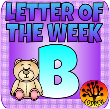 Alphabet Centers Letter Of The Week B, Literacy, Math