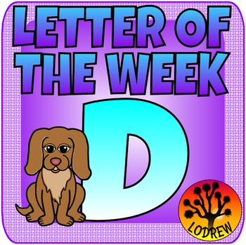 Alphabet Centers Letter Of The Week, Letter D, Literacy, Math