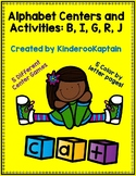 Alphabet Centers and Activities B I G R J