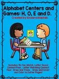 Alphabet Centers and activities: H, O, E, D