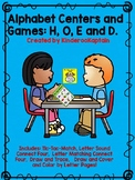 Alphabet Centers and activities: H, O, E, D