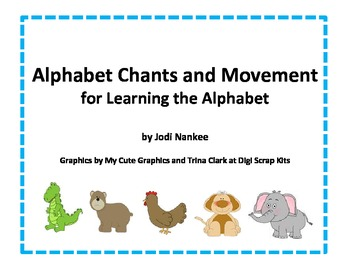 Alphabet Chants and Movement Cards