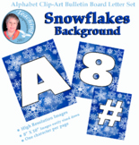 Alphabet Clipart Bulletin Board Letter Set Snowflakes Background
