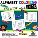 Alphabet Color Book - Learn the ABC's - [Learning the Alphabet]