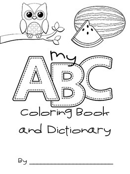 Alphabet Coloring Book and Dictionary