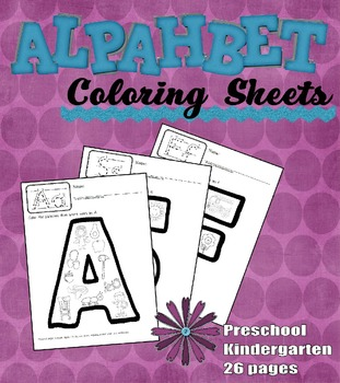 Alphabet Coloring Pages for Phonics Reinforcement (Preschool & Kindergarten)