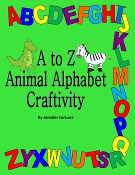 Alphabet Craft: Transform each letter into an animal!