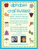 Alphabet Crafts * Craftivities!