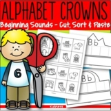 Alphabet Crowns Cut and Paste Beginning Sounds