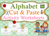 Alphabet Cut and Paste Activity Worksheets: