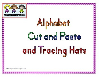 Alphabet Cut and Paste Tracing Hats
