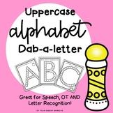 Alphabet Dab - A - Letter // Uppercase Fine Motor Fun!