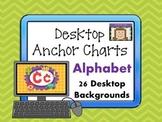 Alphabet Desktop Anchor Charts