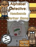 Alphabet Detective: Headbands Partner Game For Letter & Sound ID