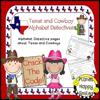 Alphabet Detectives ~ Texas and Cowboy Crack the Code, Planet Happy Smiles