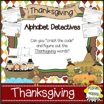 Alphabet Detectives ~ Thanksgiving Crack the Code