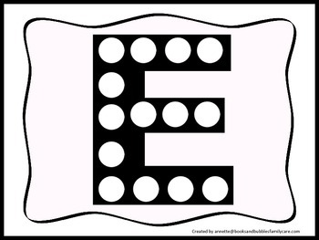 "Alphabet Do a Dot upper case ""E"".  Printable preschool worksheet for daycare."