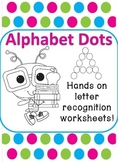Alphabet Dots - Letter Recognition Worksheets