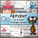 Letter O Alphabet Emergent Reader and Cut and Paste Activities Reader