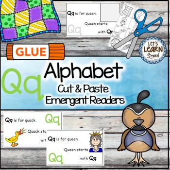Letter Q Alphabet Emergent Reader and Cut and Paste Activi