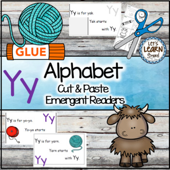 Letter Y Alphabet Emergent Reader and Cut and Paste Activi