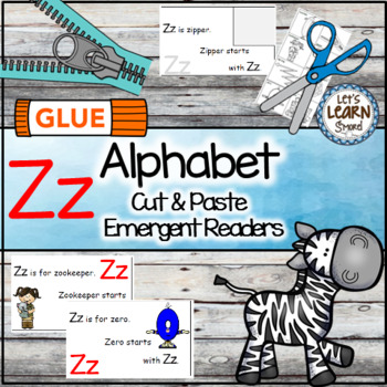 Letter Z Alphabet Emergent Reader and Cut and Paste Activities Reader
