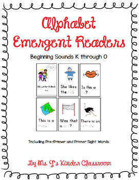 Alphabet Emergent Readers: Beginning Sounds K to O