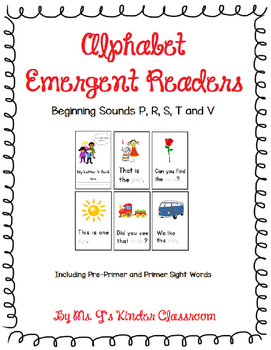 Alphabet Emergent Readers: Beginning Sounds P, R, S, T and V