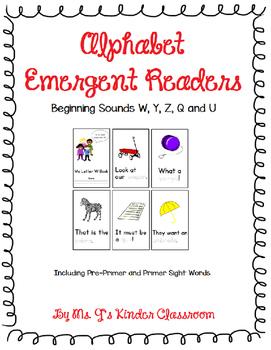 Alphabet Emergent Readers: Beginning Sounds W, Y, Z, Q and U