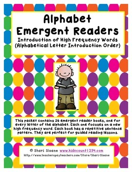 Alphabet Emergent Readers- Introduction of High Frequency Words