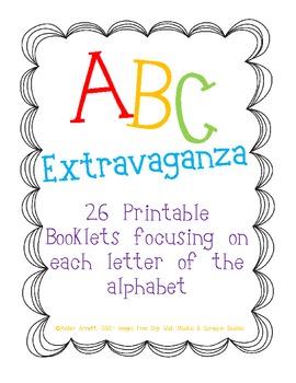 Alphabet Extravaganza! A-Z Printable Booklets